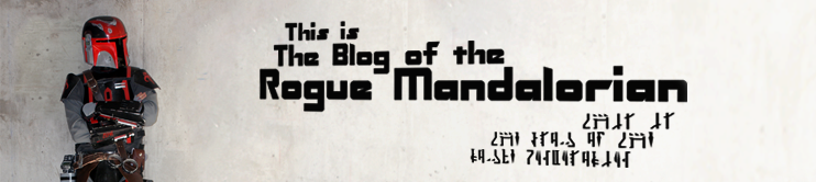 Blog of the Rogue Mandalorian