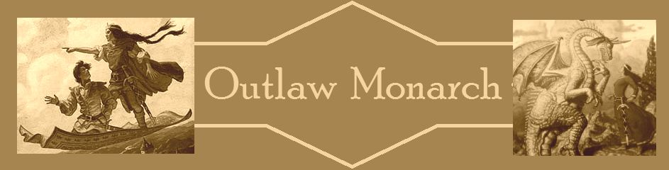 Outlaw Monarch