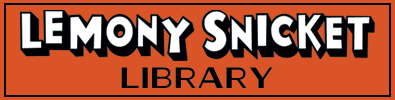 Lemony Snicket Library