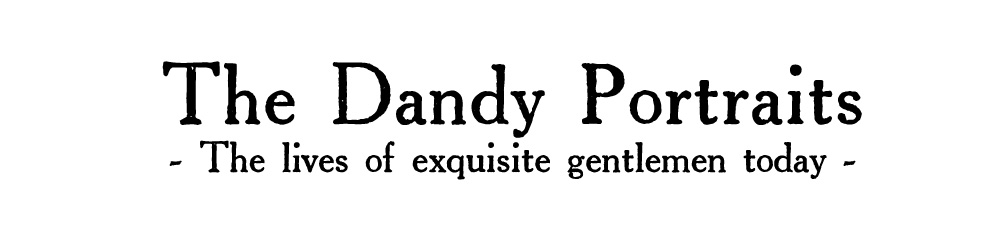 The Dandy Portraits