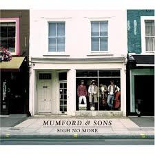 Mumford & Sons -Sigh No More
