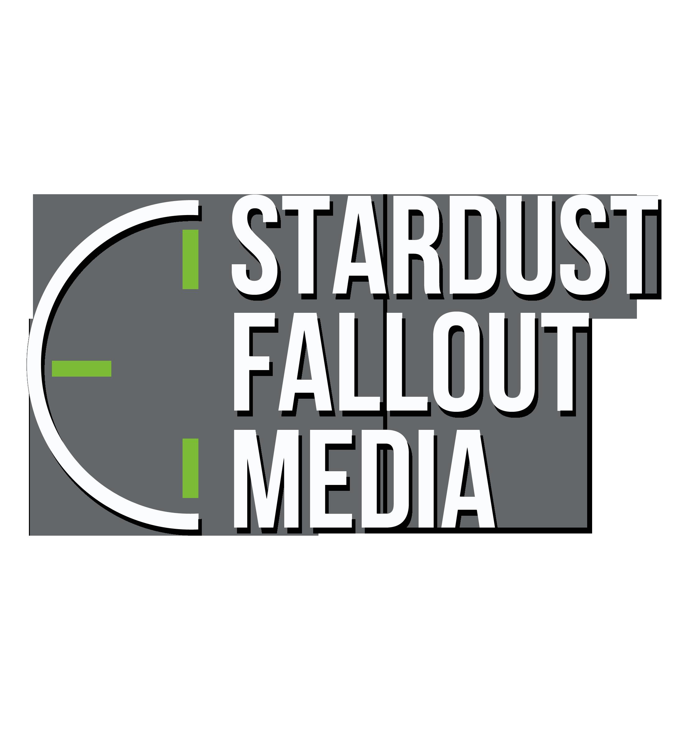 Stardust Fallout Media
