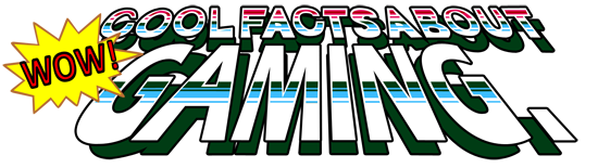 Wow! Cool Facts About Gaming.