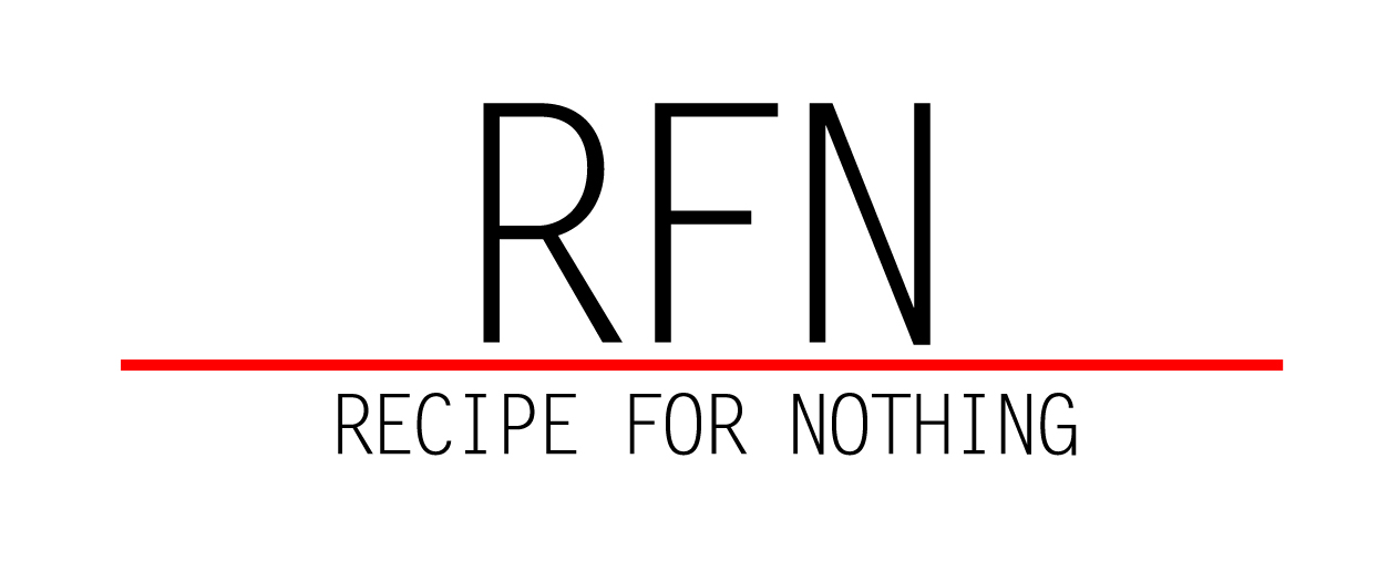 Recipe For Nothing