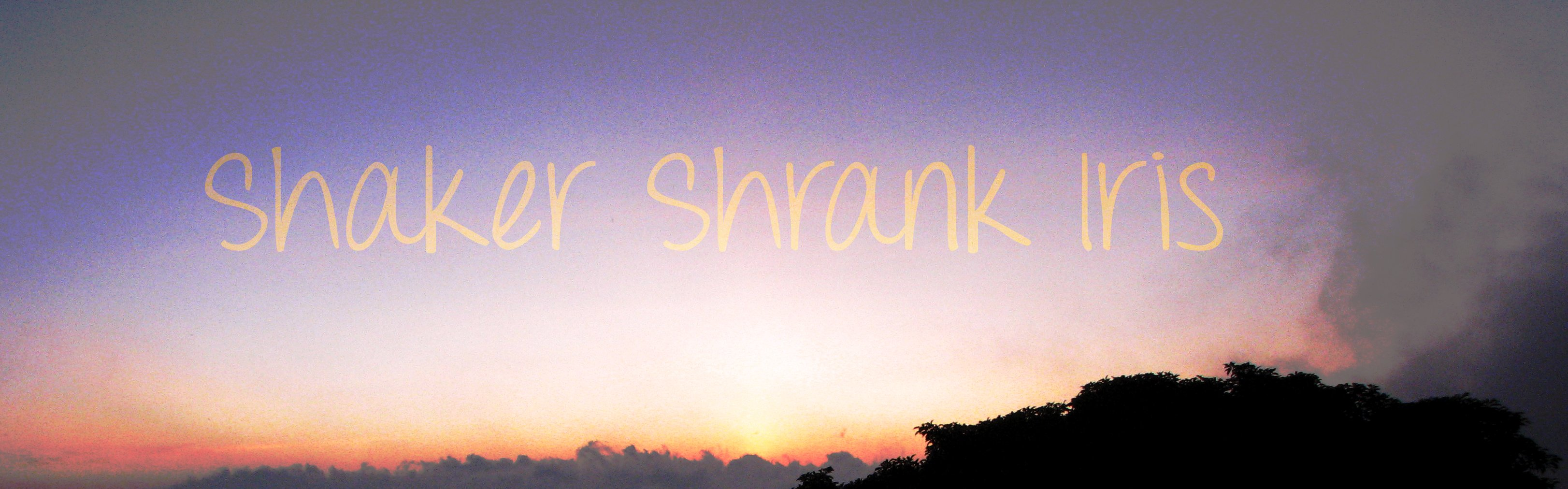 Shaker Shrank Iris