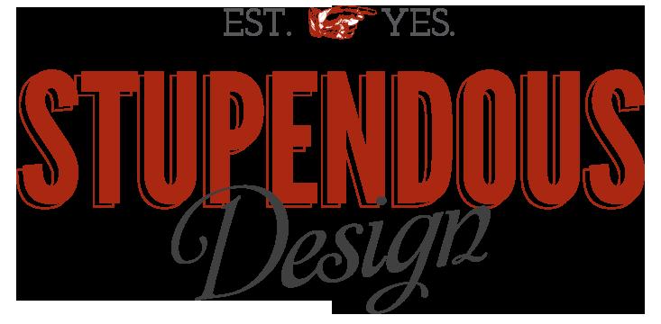 Stupendous Design