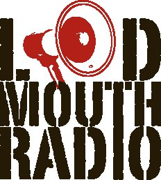 LOUDMOUTH RADIO
