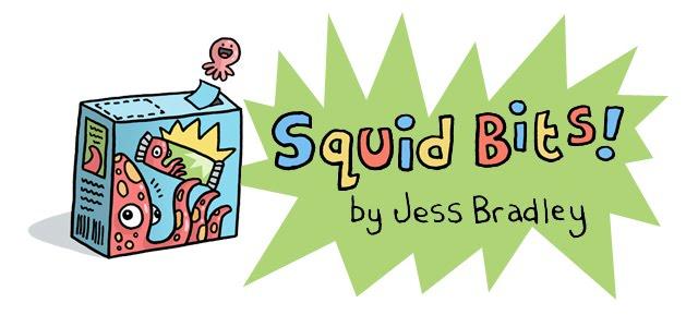 Squid Bits!