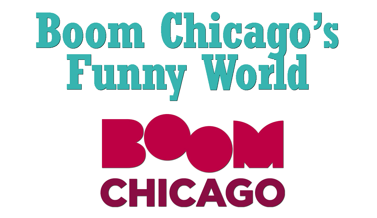 Boom Chicago's Funny World