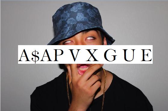 A$AP VXGUE