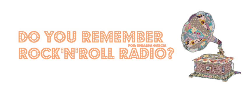 Do You Remember Rock'n'Roll Radio?