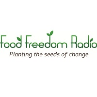 Food Freedom Radio: Planting the Seeds of Change