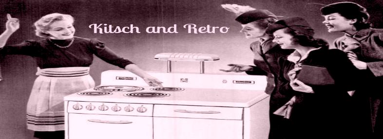 Kitsch and Retro