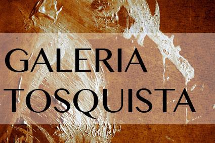Galeria Tosquista