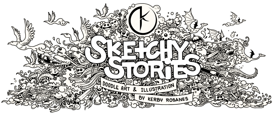 Sketchy Stories - Doodle Art and Illustrations of Kerby Rosanes