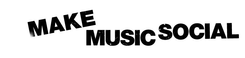 #Make Music Social