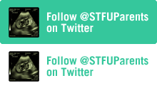 Follow @STFUParents on Twitter