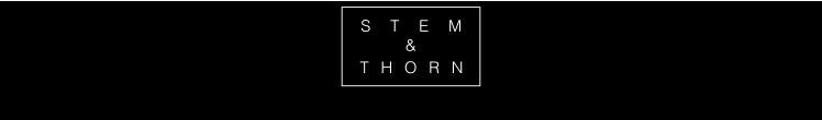 Stem & Thorn