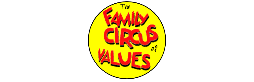 The Family Circus of Values
