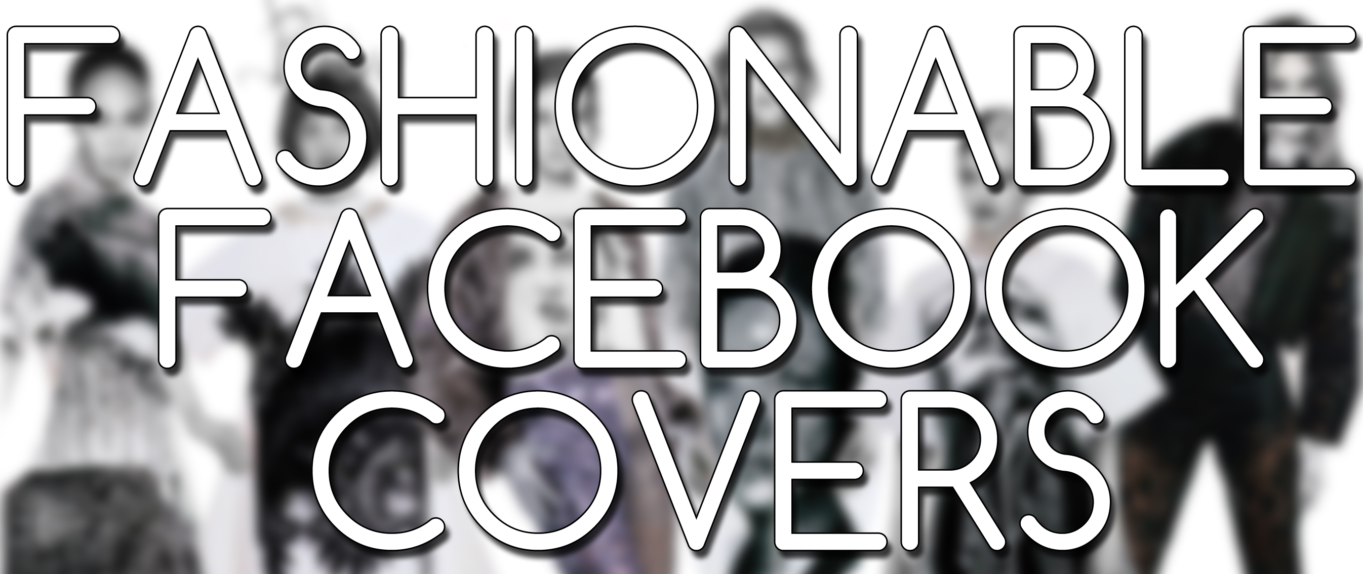 Fashion Covers Tumblr Fashionable Facebook Covers