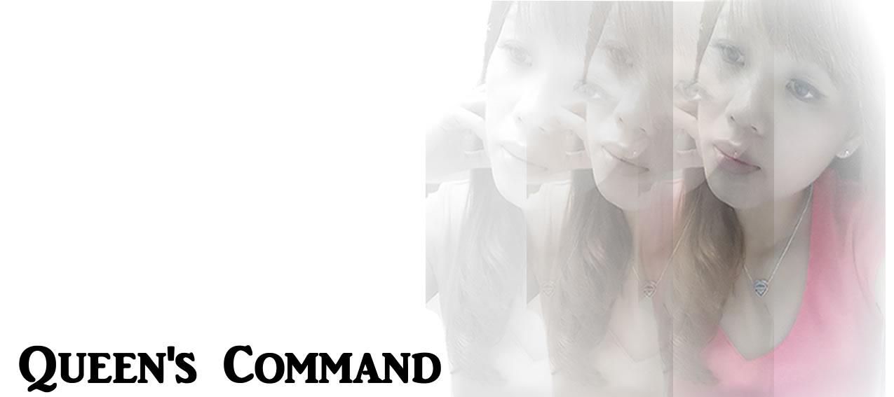 QUEEN'S COMMAND