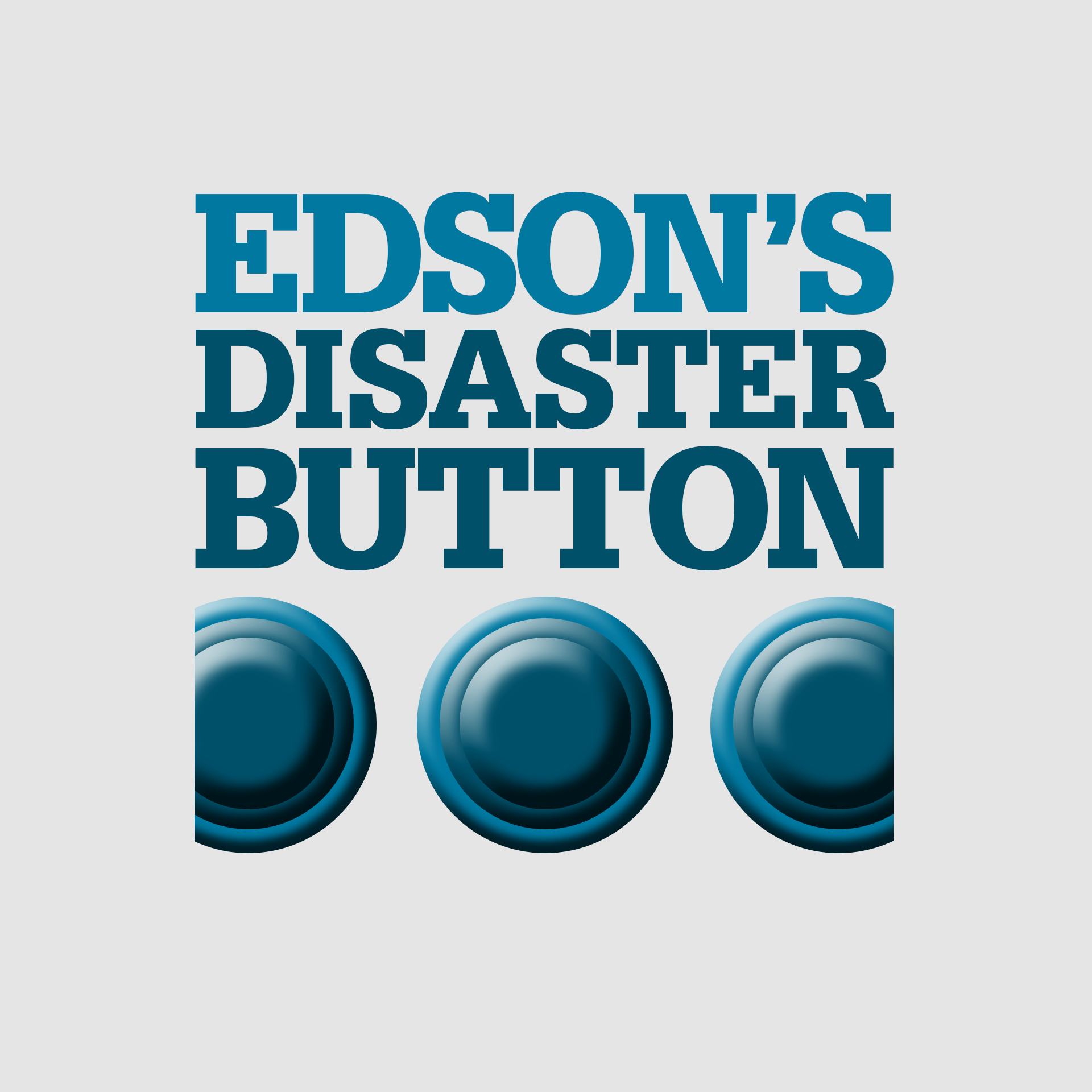 Edson's Disaster Button