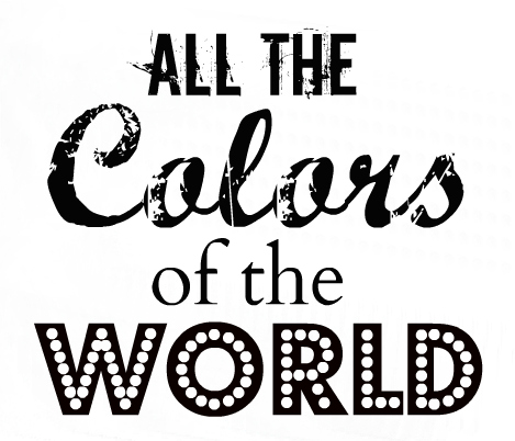All The Colors Of The World