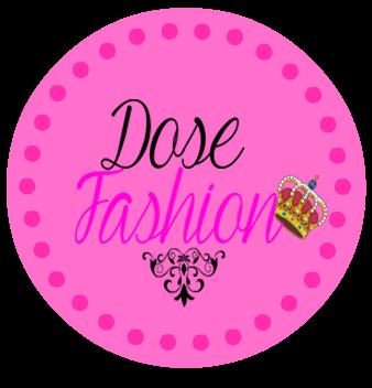 Dose Fashion