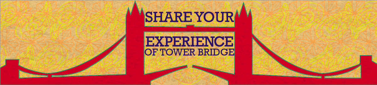 Your Tower Bridge Experience