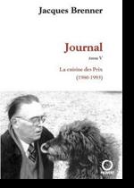 Journal, Tome 5 : La cuisine des Prix