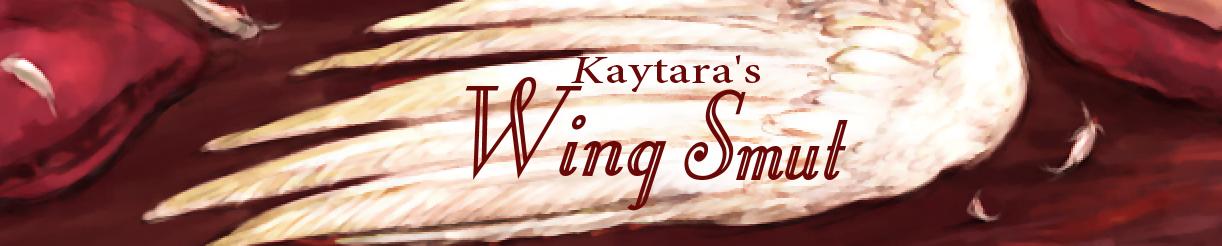 Kaytara's Wing Smut