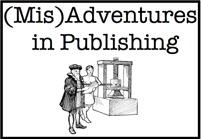 (Mis)Adventures in Publishing