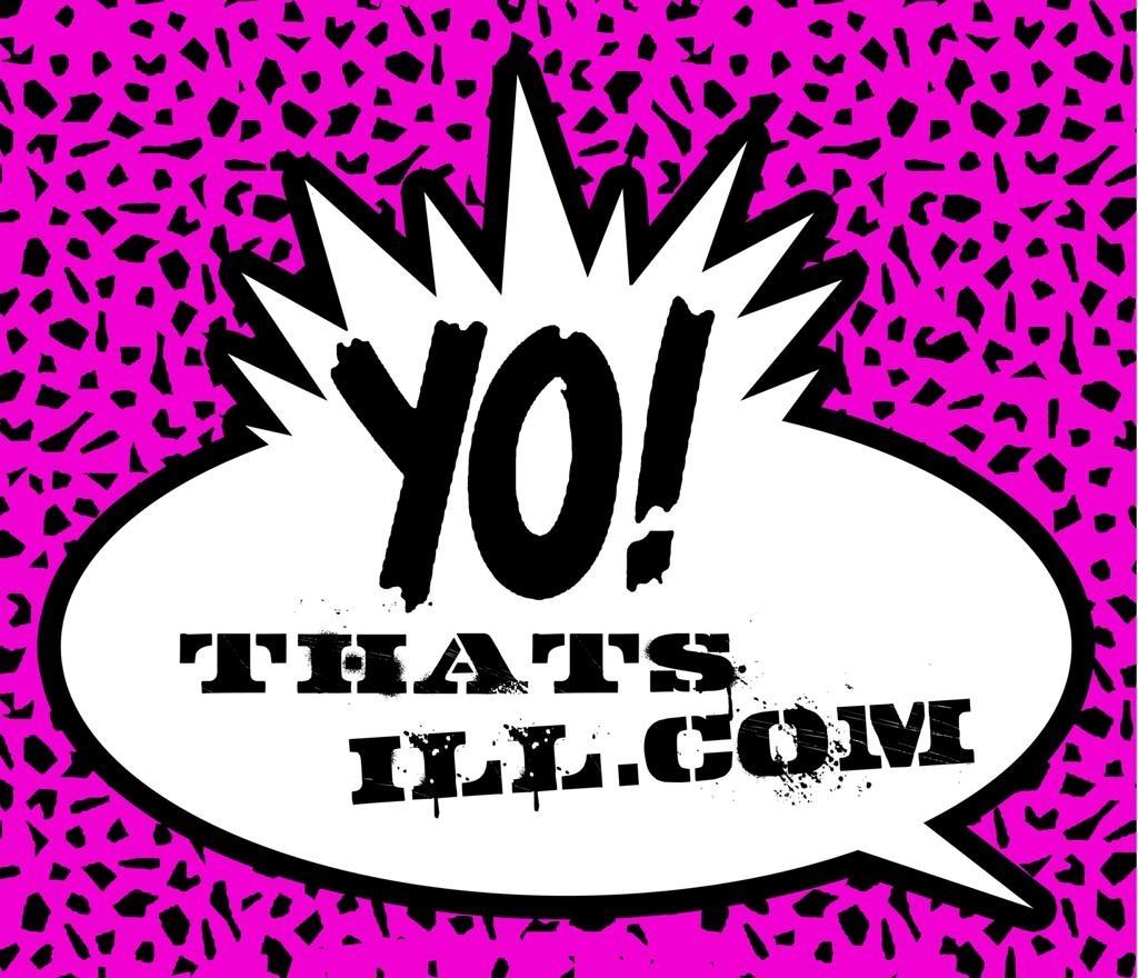 Yo! That's ILL
