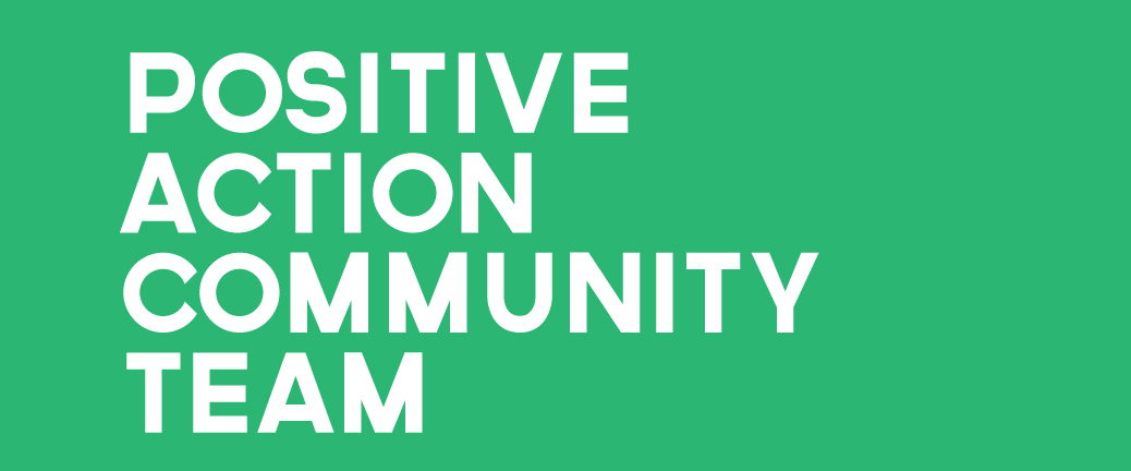 Positive Action Community Team
