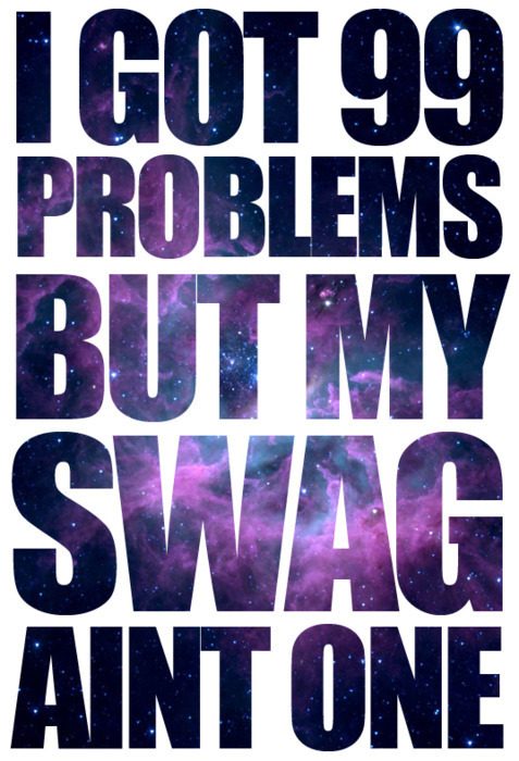 I Got Swag Quotes. QuotesGram