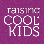 Raising Cool Kids
