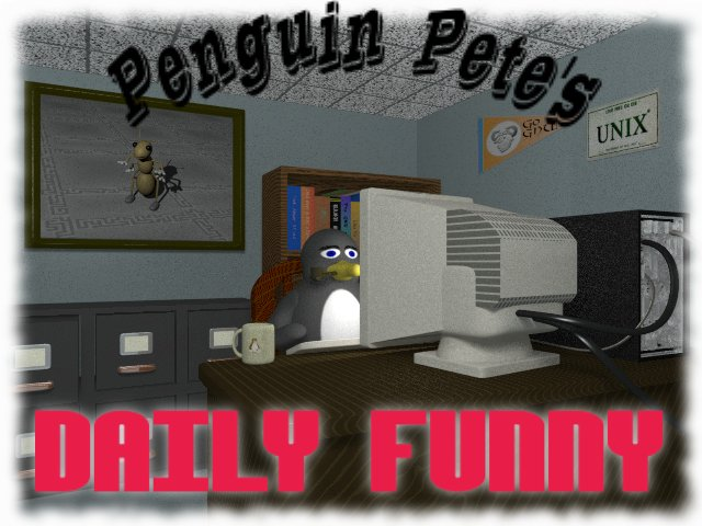 Penguin Pete's Daily Funny