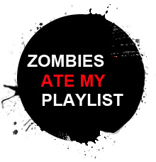 Zombies Ate My Playlist