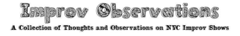 Improv Observerations