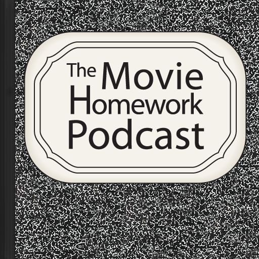 The Movie Homework Podcast