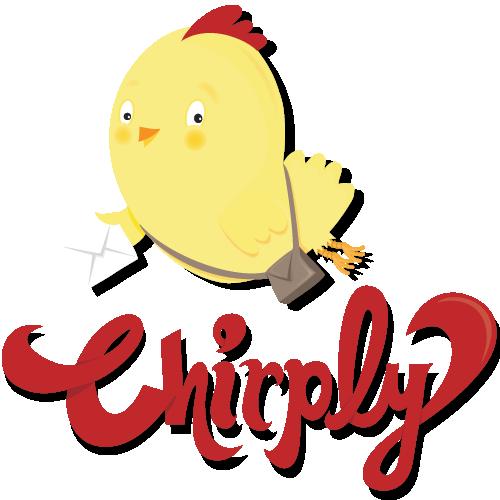 Chirply!