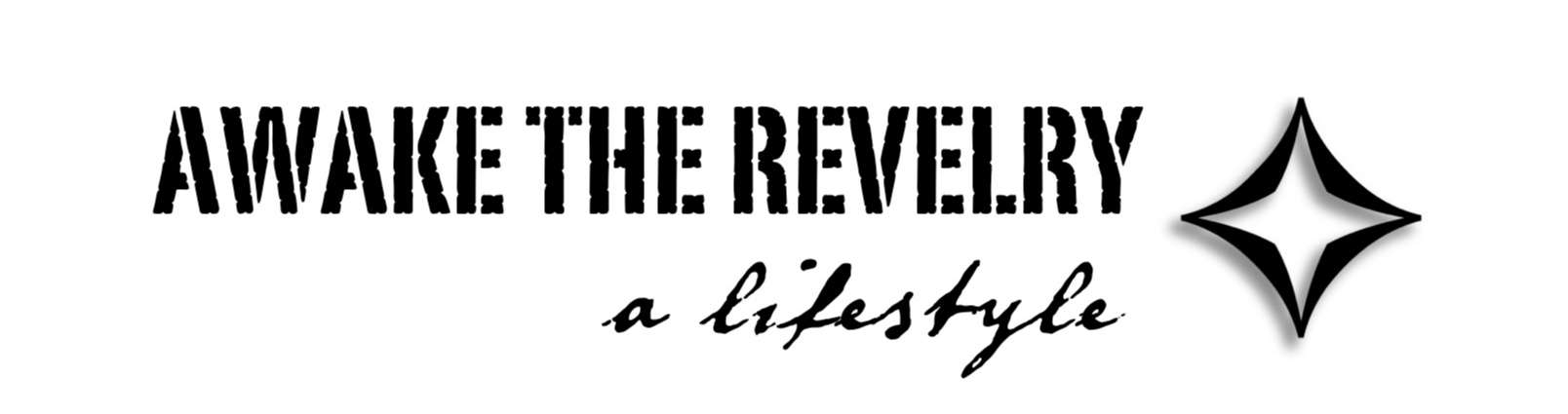 Awake the Revelry