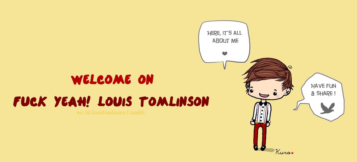Fuck Yeah! Louis Tomlinson