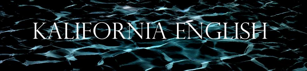 kalifornia ☠ english