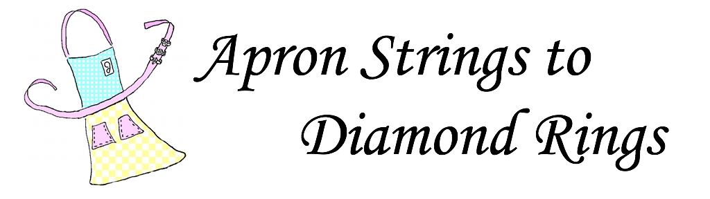 Apron Strings to Diamond Rings