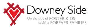 Downey Side... On the Side of FOSTER KIDS