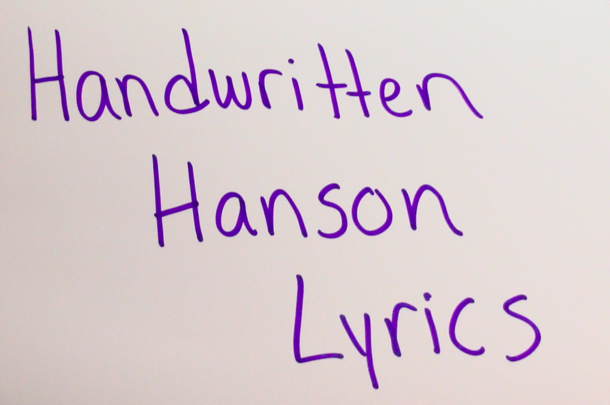 Handwritten Hanson Lyrics!