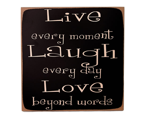 Live, Laugh,Love