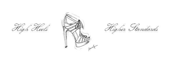 highheels and highstandards