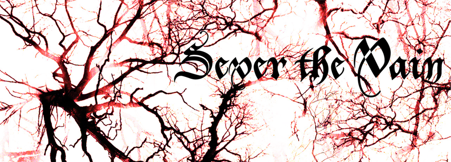 Sever The Vain
